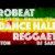Dance Hall, Reggae, Reggaeton