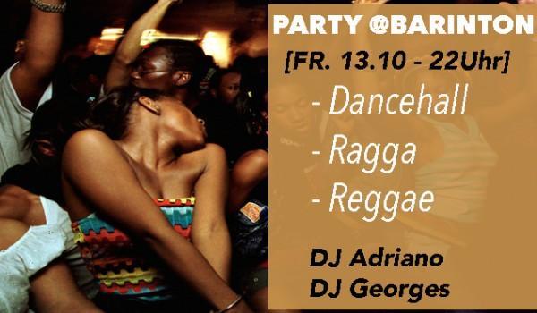 Dancehall, Ragga, ReggaeParty @ Barinton