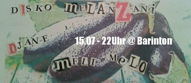 Disko Melanzani @ Barinton