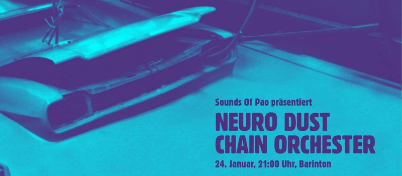 Neuro Dust Chain Orchester