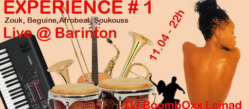 Experience # 1 live @ Barinton